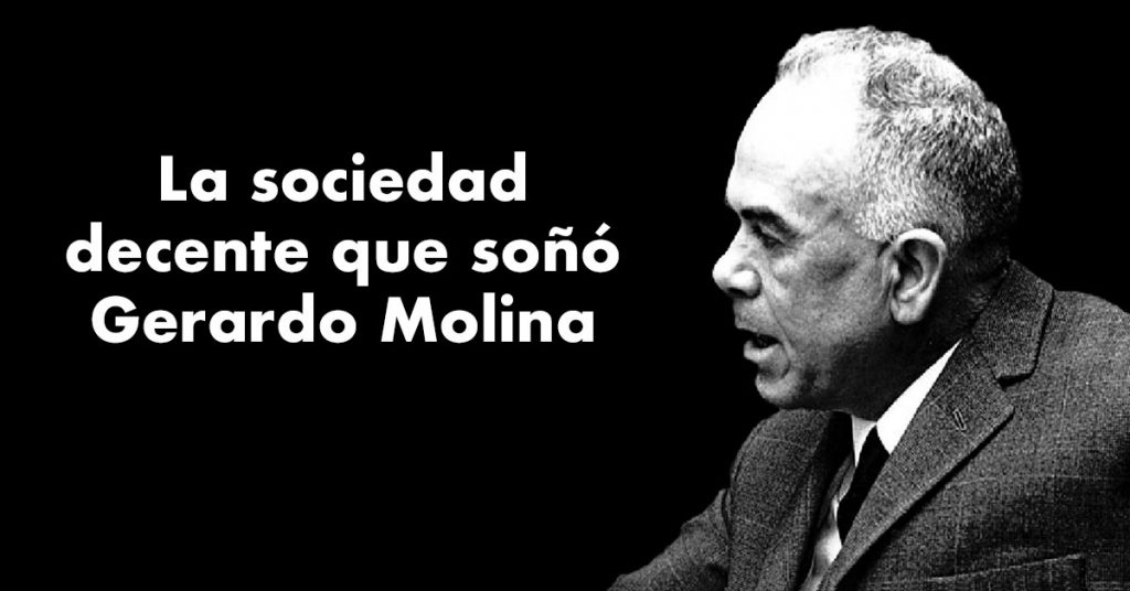 La sociedad decente que soñó Gerardo Molina